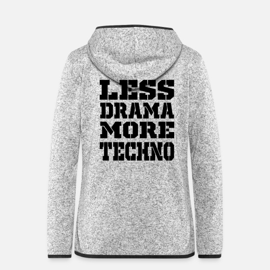 Raver Jackets - less drama more techno - Women's Hooded Fleece Jacket light heather grey