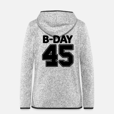 Number 45th Birthday / Numbers Number Number Number 45 - Women's Hooded Fleece Jacket