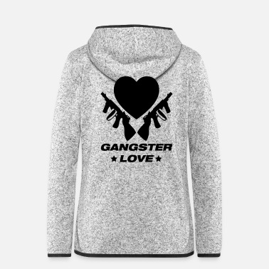 Gangster Gangster love - Women's Hooded Fleece Jacket