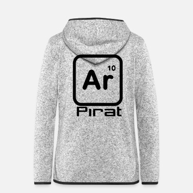 Piracy Pirate periodic table - Women's Hooded Fleece Jacket