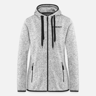 Workout Workout - Frauen Fleece Kapuzenjacke