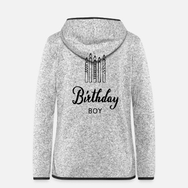 Congratulations Birthday boy - Women's Hooded Fleece Jacket