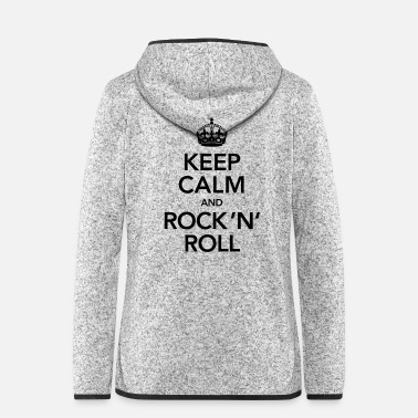 Rock N Roll Keep Calm And Rock 'N' Roll - Veste à capuche polaire Femme