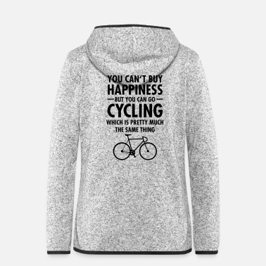 Sammen You Can't Buy Happiness - But You Can Go Cycling.. - Hætte-fleecejakke dame