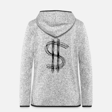 Dollar Dollar sign dollar - Women's Hooded Fleece Jacket