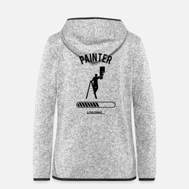 Painter Painter Loading - Frauen Fleece Kapuzenjacke
