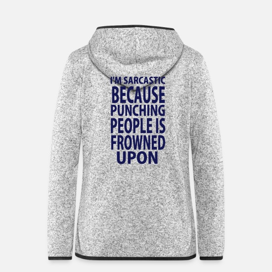 Comedy Jackets - NOT ;-) I IT SARCASTICALLY - BECAUSE I'M HITTING - Women's Hooded Fleece Jacket light heather grey