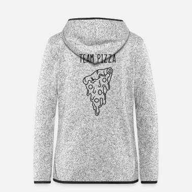 Pizza Team Pizza - Women's Hooded Fleece Jacket