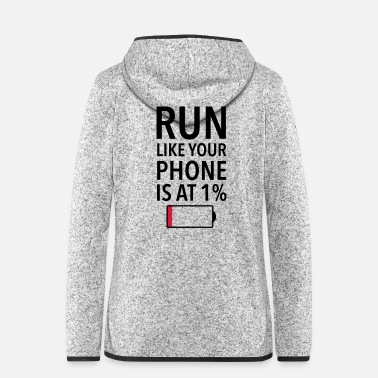 Lentement Run Like Your Phone Is At 1% - Veste à capuche polaire Femme