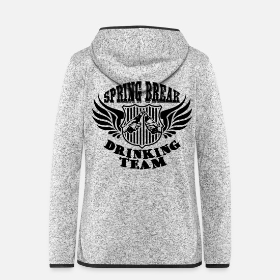Alcohol Jackets - Spring Break Drinking Team - Women's Hooded Fleece Jacket light heather grey