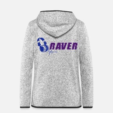 Raver Raver - Women's Hooded Fleece Jacket