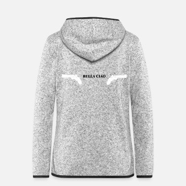 Series Bella Ciao weapon gun house of the money series - Women's Hooded Fleece Jacket