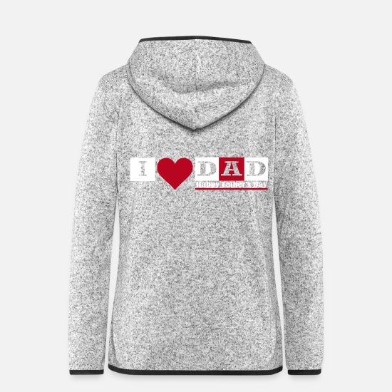 Dad Jacken & Westen - i love dad happy fathers day - Frauen Fleece Kapuzenjacke Hellgrau meliert