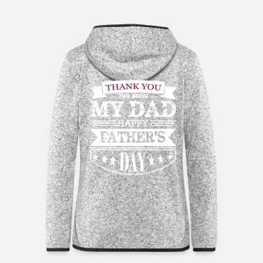 Grandad thank you for being my dad happy father s day - Women's Hooded Fleece Jacket