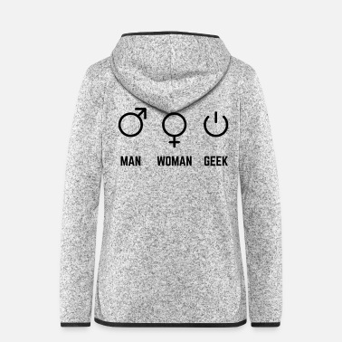 Geek MAN WOMAN GEEK - Frauen Fleece Kapuzenjacke