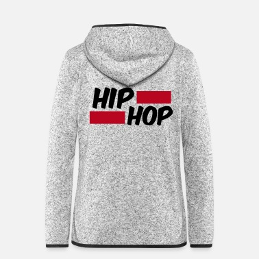 Hip Hip Hip Oldschool Rap Gift - Women's Hooded Fleece Jacket