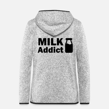 Addicted Milk Addict Milk addict baby motif - Women's Hooded Fleece Jacket