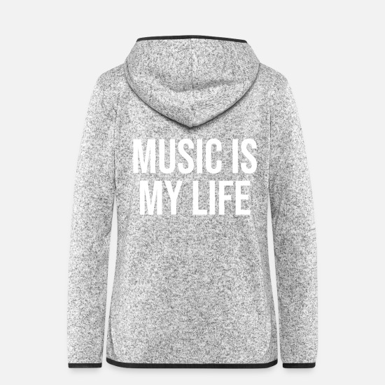 Birthday Jackets & Vests - Music is my life - Women's Hooded Fleece Jacket light heather grey