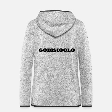 South Gobisiqolo South Africa Gqom Music Dancing - Women's Hooded Fleece Jacket