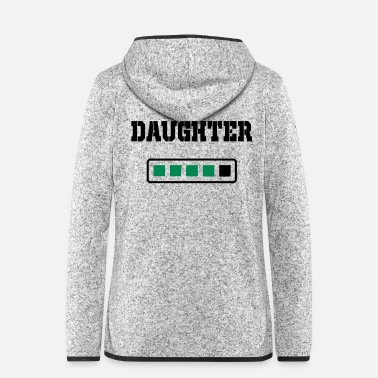 Daughter daughter energy - Women's Hooded Fleece Jacket