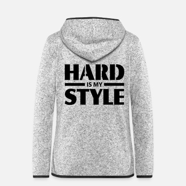 Hard HARD is my STYLE - Vrouwen fleece jack