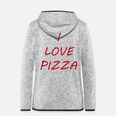 Ofen I_LOVE_PIZZA - Frauen Fleece Kapuzenjacke