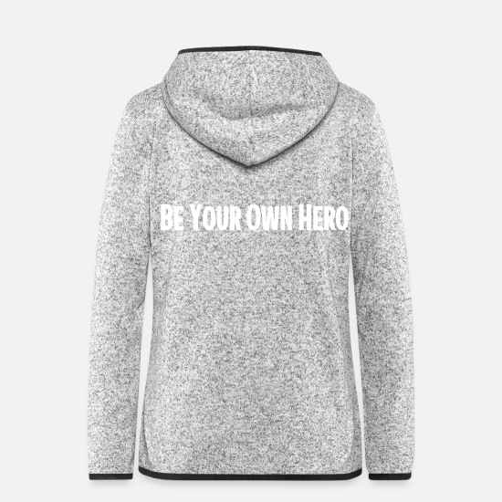 Gift Idea Jackets & Vests - Be Your Own Hero - Women's Hooded Fleece Jacket light heather grey