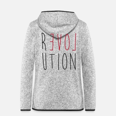 Revolution Revolution Love - Frauen Fleece Kapuzenjacke