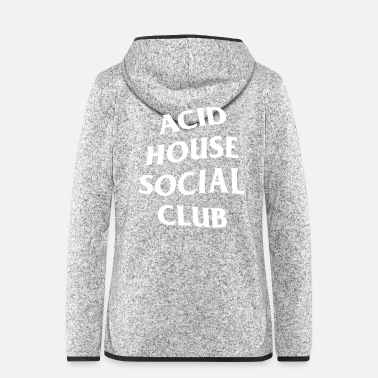 House Acid House Sozialclub - Frauen Fleece Kapuzenjacke
