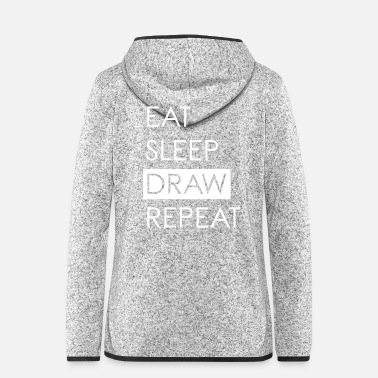 Università EAT SLEEP DRAW REPEAT - La vita del creativo - Giacca di pile con cappuccio da donna