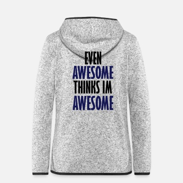 Evening even awesome - Women's Hooded Fleece Jacket
