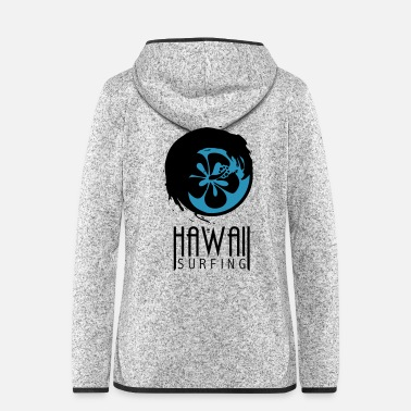 Hawaii Hawaii surfing - Women's Hooded Fleece Jacket