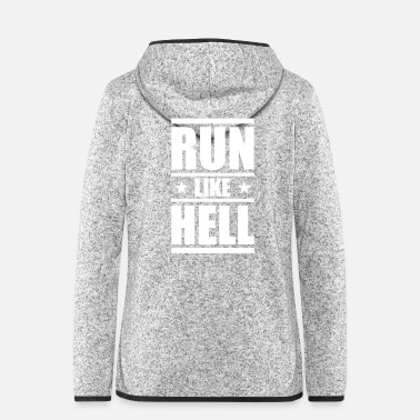 Running Run like Hell - Running - Running - Running shirt - Women's Hooded Fleece Jacket