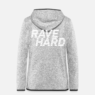 Hard Rave Hard - Vrouwen fleece jack