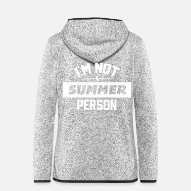 Person Not a Summer Person - Frauen Fleece Kapuzenjacke