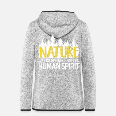 Kino Nature is not a luxury ... für Naturliebhaber! - Frauen Kapuzen-Fleecejacke