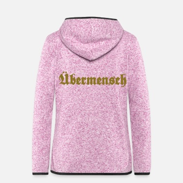 Quote Übermensch - Overman - Women's Hooded Fleece Jacket