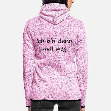 Sayings saying - Women's Hooded Fleece Jacket