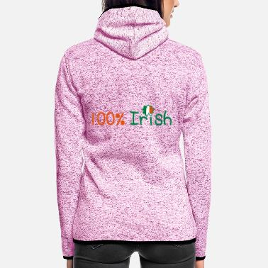 Calm Underwear ♥ټ☘Kiss Me I'm 100% Irish-Irish Rule☘ټ♥ - Women's Hooded Fleece Jacket
