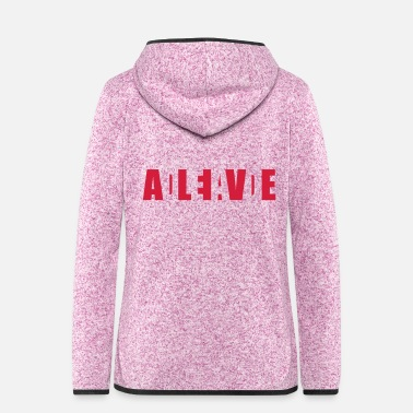 Alive Dead or Alive - Vrouwen fleece jack