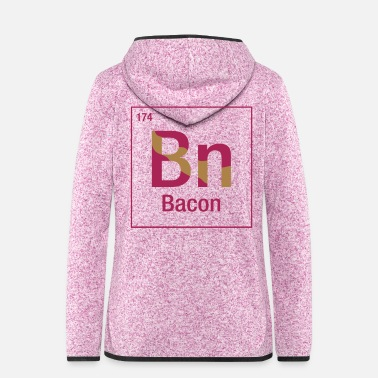 Periodic Table Bacon periodic table - Women's Hooded Fleece Jacket