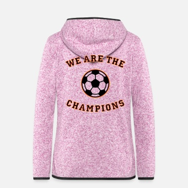 Schland We are the champions (black - red - gold) - Women's Hooded Fleece Jacket