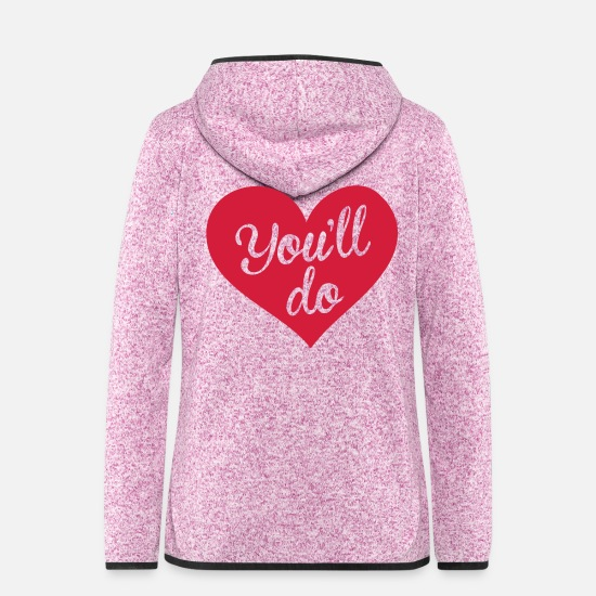 Love Jackets - You'll do, love - Women's Hooded Fleece Jacket purple heather