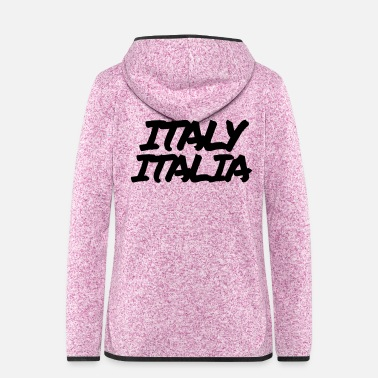 Cool Italy Italian Italian gift - Women's Hooded Fleece Jacket