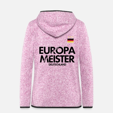 European Champion European champions Germany - Women's Hooded Fleece Jacket