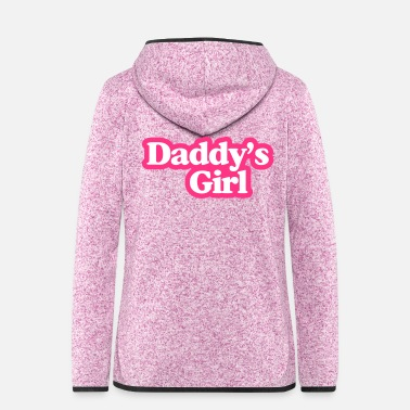 Daddy Daddy's Girl - Veste à capuche polaire Femme
