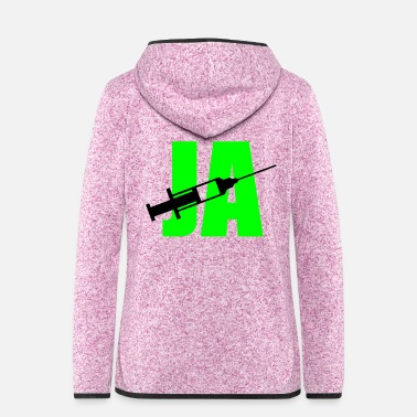 Swine Flu Yes syringe - Women's Hooded Fleece Jacket
