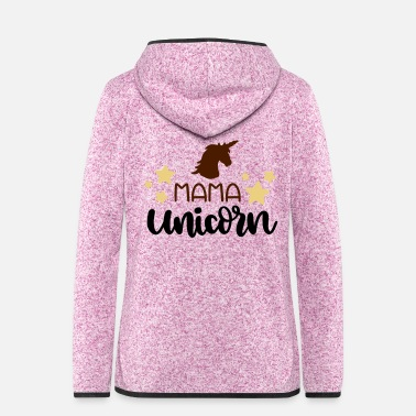 Mythical Beast Mama unicorn unicorn star mom gift - Women's Hooded Fleece Jacket