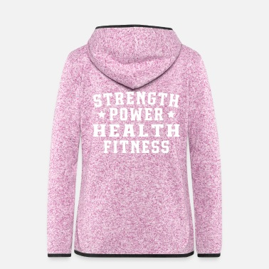 Health Strength power health fitness - Frauen Fleece Kapuzenjacke