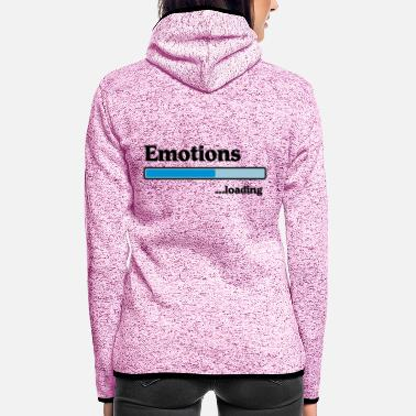 Emotion emotions loading... - Veste à capuche polaire Femme